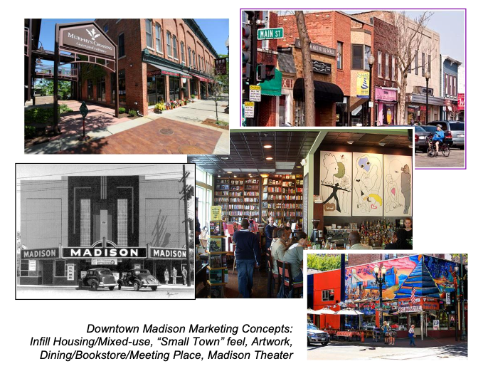 """Downtown Madison Marketing Concepts: Infill Housing/Mixed-use, """"Small Town"""" feel, Artwork, Dining/Bookstore/Meeting Place, Madison Theater"""