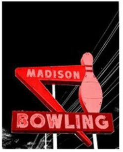 The madison bowling sign.